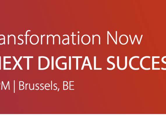 Digital Transformation Now – April 19 in Brussels